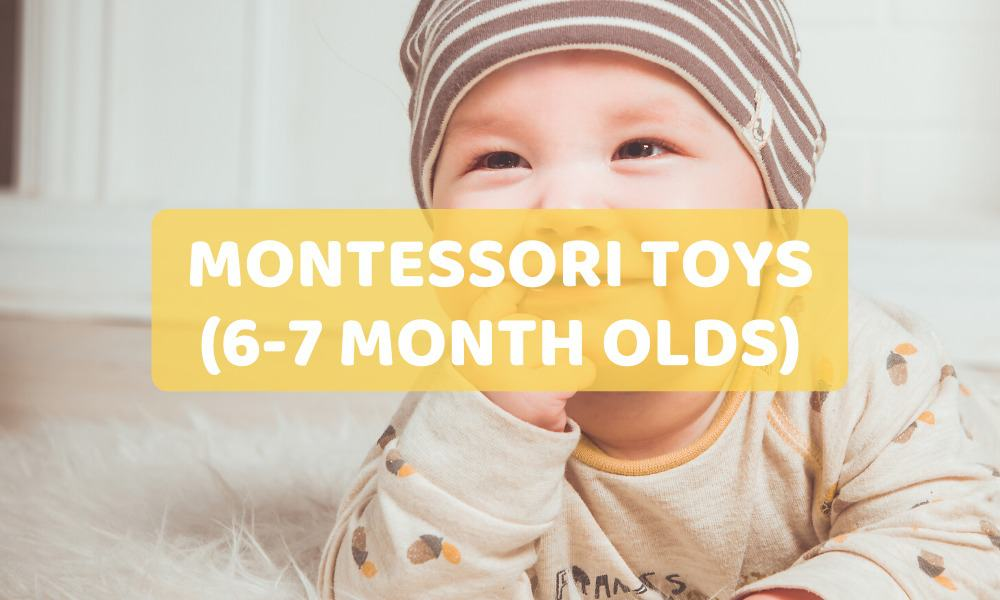 montessori toys for 6-7 month olds